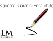 Co-Signor or Guarantor For a Mortgage