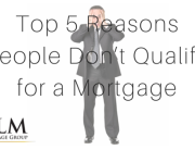 Top 5 Reasons People Don't Qualify for a Mortgage blog header