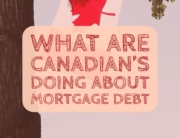 What Are Canadian's Doing About Mortgage Debt
