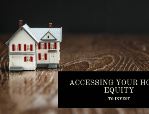 Accessing Your Home's Equity To Invest