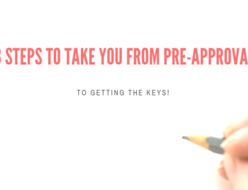 3 steps to take you from Pre-approval to getting the keys