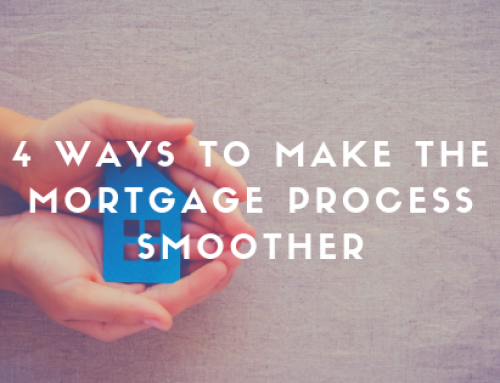 4 Ways to Make the Mortgage Process Smoother