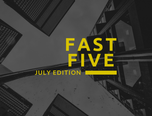 Fast Five | July Edition