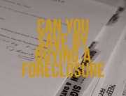 Can You Save By Buying a Foreclosure