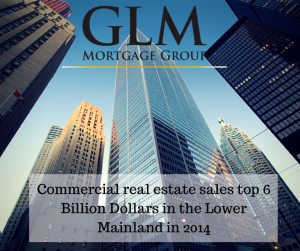 Commercial real estate sales top 6 Billion Dollars in the Lower Mainland in 2014