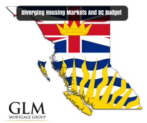 Diverging Housing Markets And BC Budget