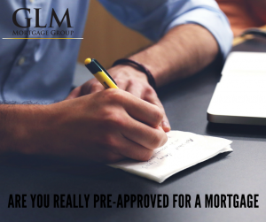 Are You Really Pre-Approved For a Mortgage