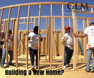 GLM blog 11 13 2015 Building a New Home