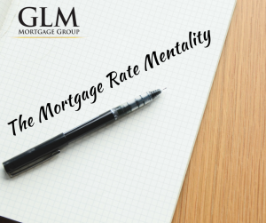 The Mortgage Rate Mentality