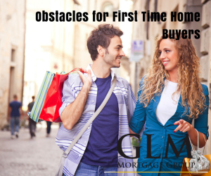 Obstacles for First Time Home Buyers