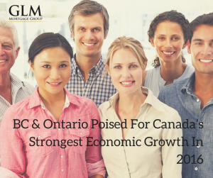 BC & Ontario Poised For Canada's Strongest Economic Growth In 2016