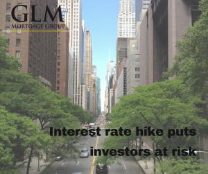 Interest rate hike puts investors at risk