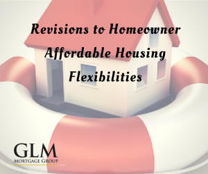 Revisions to Homeowner Affordable Housing Flexibilities