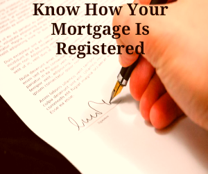 how-mortgage-is-registered-300x250