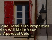Unique Details On Properties Which Will Make Your Pre-Approval Void