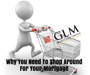 Why you need to shop around for your mortgage